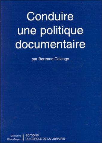 Conduire une politique documentaire