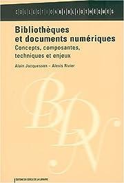Bibliothèques et documents numériques :…