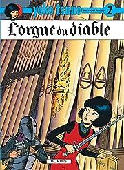 Yoko Tsuno, tome 2 : L'orgue du diable by…