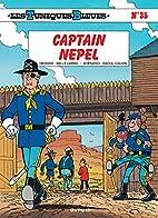 Les Tuniques bleues, tome 35 : Captain Nepel…