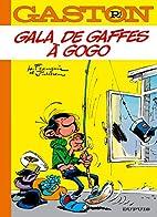 Gaston, Tome 1 : Gala de gaffes à gogo :…