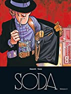 Soda - L'intégrale - tome 2 by Philippe…