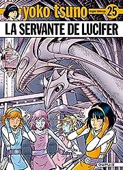 Yoko Tsuno, Tome 25 : La servante de Lucifer…