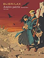 Amère patrie, Tome 2 : by Frédéric Blier