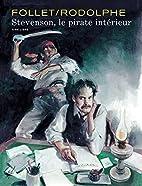 Stevenson - tome 1 - Le pirate intérieur…