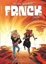 FRNCK - tome 4 - L'éruption - Bocquet Olivier