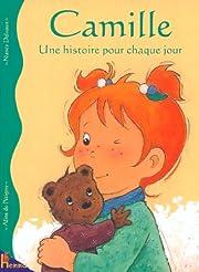 Camille - Une histoire pour chaque jour von…