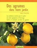 Des agrumes dans votre jardin by Monika…