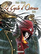Le Cycle d'Ostruce, Tome 2 :…