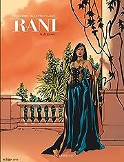 Rani, Tome 4 : Maîtresse av Van Hamme /…