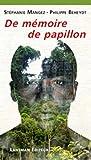 De mémoire de papillon / Stéphanie Mangez, Philippe Beheydt ; sur une idée de Michel de Warzée