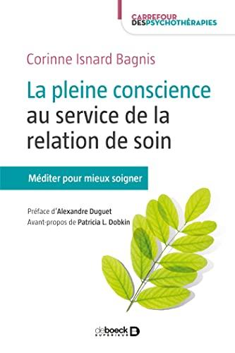 La pleine conscience au service de la relation de soin