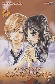 a romantic love story, Tome 05 – tekijä:…
