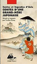 Contes d'une grand-mère japonaise by…