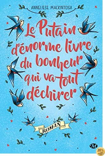 Books By Anneliese Mackintosh_le Putain Denorme Livre Du Bonheur ...