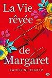 """Afficher """"La vie rêvée de Margaret"""""""