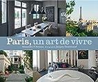 Paris un art de vivre by Alexandra d'Arnoux