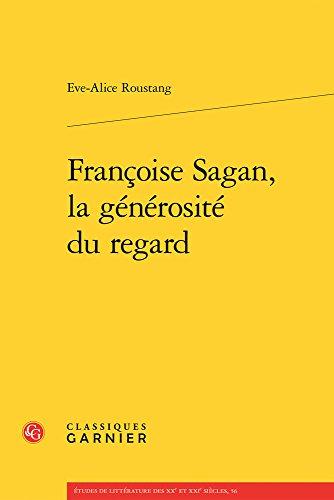 Françoise Sagan, la générosité du regard