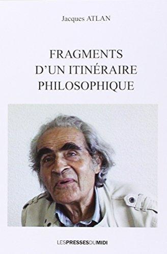 Fragments d'un itinéraire philosophique