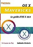 couverture du livre OS X Mavericks Le guide d OS X 10.9