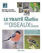 Le traité Rustica des oiseaux du jardin - Collectif