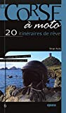 """Afficher """"Sentiers de Corse n° 6 La Corse à moto"""""""