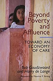 Beyond Poverty and Affluence: Towards an…