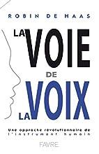 La Voie de la Voix - Une approche…