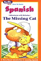 La gata perdida =: The missing cat (Berlitz…