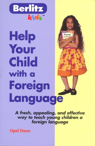 Image for Help Your Child With a Foreign Language (Berlitz Kids)