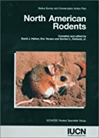 North American rodents : status survey and…