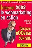couverture du livre Internet 2002 : Le Webmarketing en action, tout pour booster son site