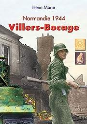 Villers-Bocage: Normandy 1944 – tekijä:…