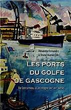 Les ports du golfe de Gascogne: de…