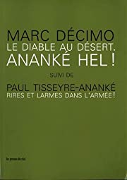 Le Diable au désert - Ananké Hel ! suivi…