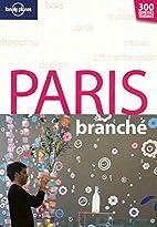 Paris branché by Caroline Delabroy