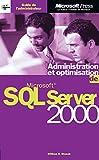 couverture du livre Administration et optimisation de SQL Server 2000