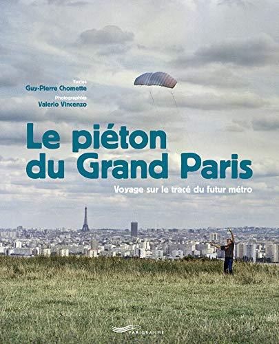 Le piéton du Grand Paris