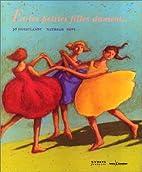 Et les petites filles dansent by Jo…