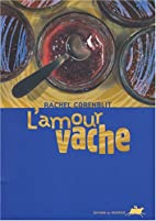 L'amour vache (French Edition) by Rachel…