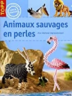 Animaux sauvages en perles by Torsten Becker