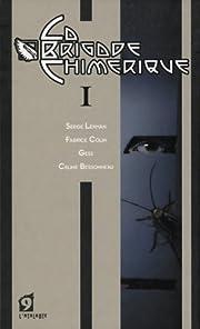 La Brigade Chimérique - Livre I av Serge…