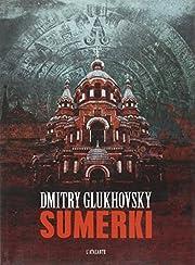 Sumerki par Dmitry Glukhovsky