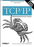 couverture du livre TCP/IP, Administration de réseau