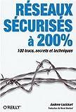 couverture du livre Réseaux sécurisés à 200%