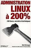 couverture du livre Administration Linux à 200%