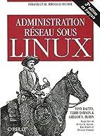 Administration réseau sous Linux by…