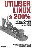 couverture du livre Utiliser Linux à 200%