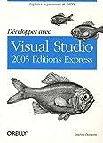 couverture du livre Développer avec Visual Studio 2005 Editions Express