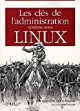 couverture du livre Les clés de l'administration système sous Linux
